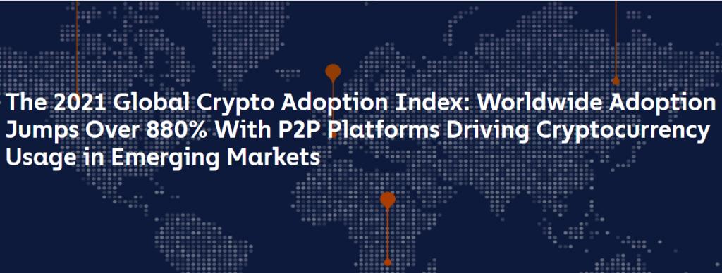 Chainalysis :2021年全球加密货币采用率跃升880%,新兴市场增长崛起